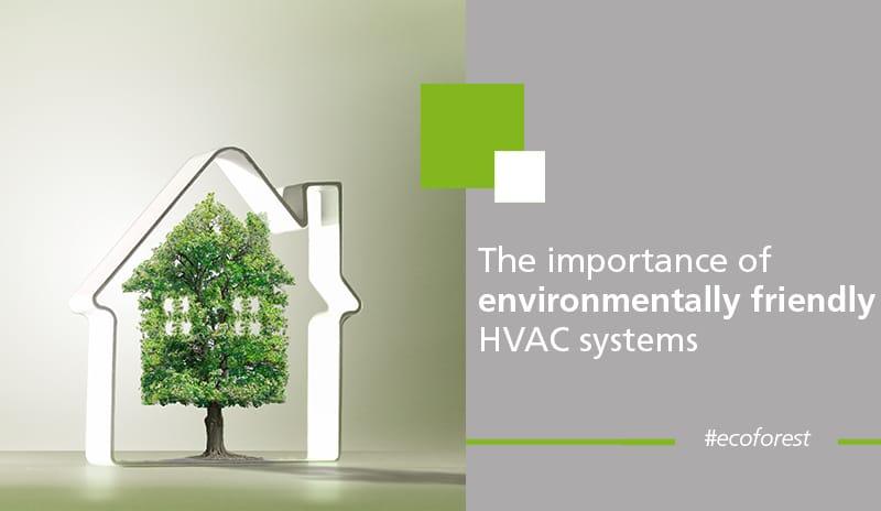 ecoforest environmentally friendly HVAC systems blog1