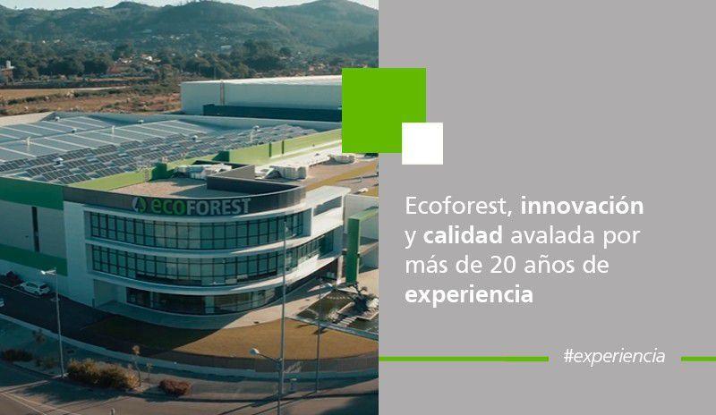 Ecoforest, innovación y calidad avalada por más de 20 años de experiencia